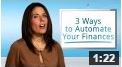 thumbnail for 3 Ways to Automate Your Finances